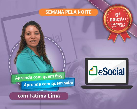 Curso eSocial – Alterações e Simplificações com Fátima Lima