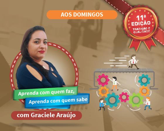Curso Ferramentas e Gestão da Qualidade com Graciele Araújo