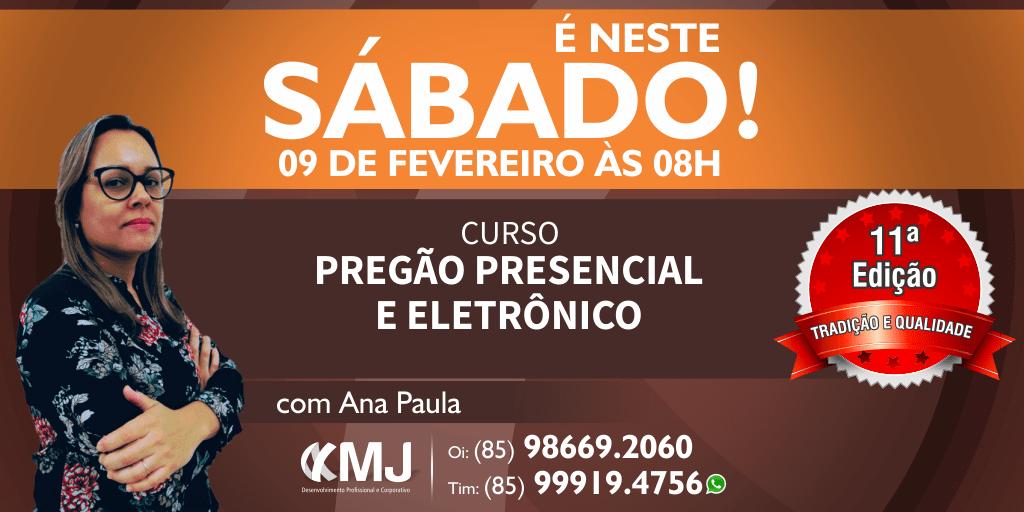 É NESTE SÁBADO, 09/02/19 - Curso Pregão Presencial e Eletrônico